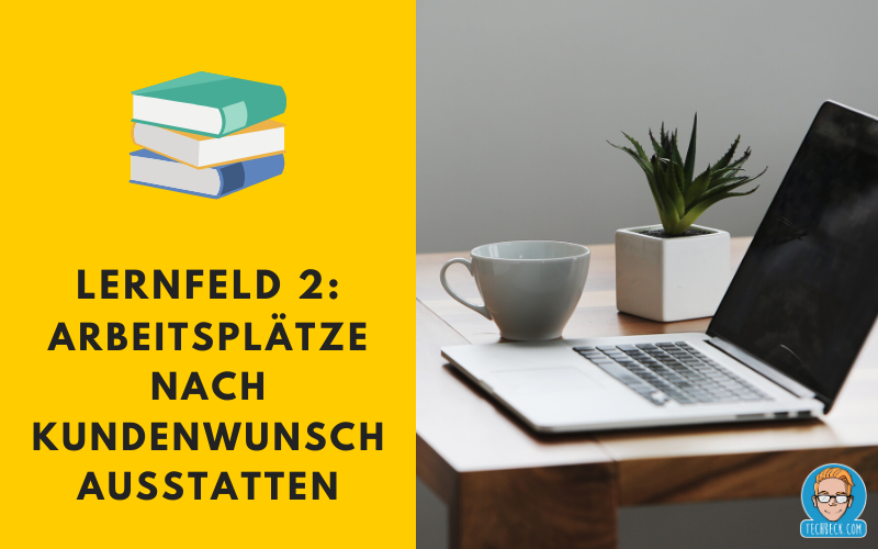 Lernfeld 2 – Fachinformatiker für Systemintegration